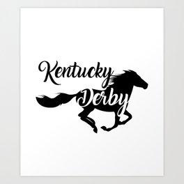 Kentucky Derby the best Running horse Art Print