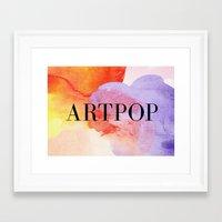 artpop Framed Art Prints featuring ARTPOP  by IngCK