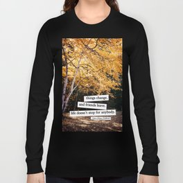 perks of being a wallflower - life doesn't stop for anybody Long Sleeve T-shirt