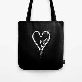 I Will Love You till the End of the Line Tote Bag