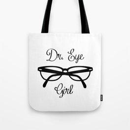 Dr. Eye Girl Optometrist Print Tote Bag