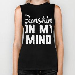 Sunshine On My Mind Biker Tank