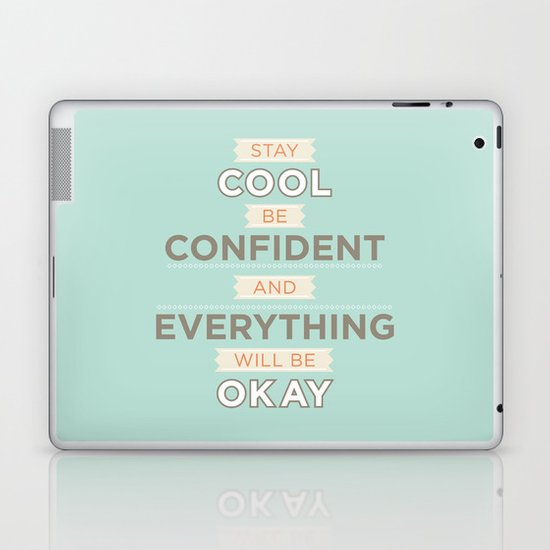 Stay cool and be confident Laptop & iPad Skin