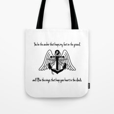 You Be My Anchor, I'll Be Your Wings. Tote Bag