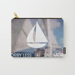 Worry Less Sail More 2 Carry-All Pouch