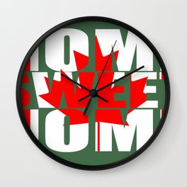 Home Sweet Home (Canada) Wall Clock