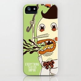 Everything Tastes Unfun iPhone Case