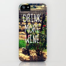 DRINK MORE WINE  iPhone (5, 5s) Slim Case