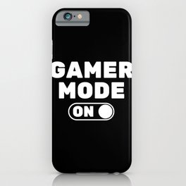 GAMER MODE ON iPhone Case