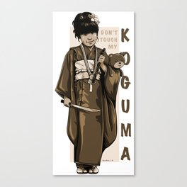 Don't Touch My KOGUMA Canvas Print