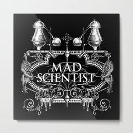 Mad Scientist Metal Print