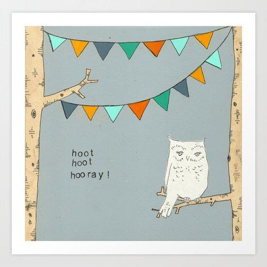 Hoot Hoot Hooray Art Print