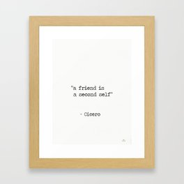 "Marcus Tullius Cicero ""a friend is a second self"" Framed Art Print"