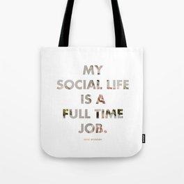 Social Life Tote Bag