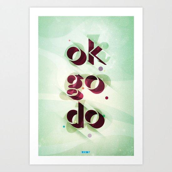 Ok Go Do Art Print