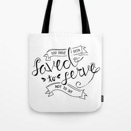SAVED TO SERVE - B&W Tote Bag