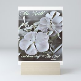 """"""" Be Still """" Mini Art Print"""