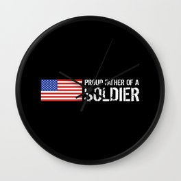 Proud Father of a Soldier Wall Clock