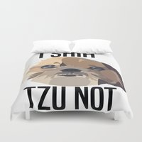 shih tzu Duvet Covers featuring I Shih Tzu Not by PhotosbySN
