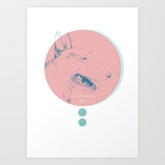 WE SPARKLE #2 Art Print
