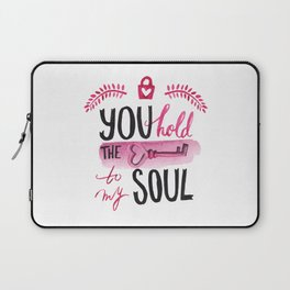 You hold the key to my soul Laptop Sleeve
