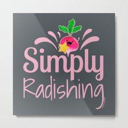 Simply Radishing - Punny Garden Metal Print