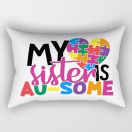 My Sister Is AuSome Autism Awareness Rectangular Pillow