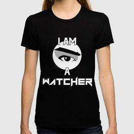 I AM A WATCHER T-shirt