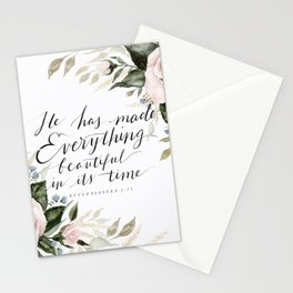 """""""He has made Everything beautiful in its time"""" Stationery Cards"""