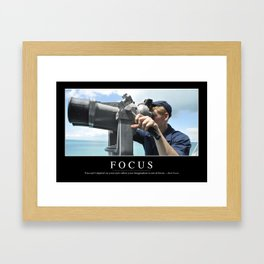 Focus: Inspirational Quote and Motivational Poster Framed Art Print