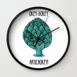 Okey-Dokey, Artichokey! Wall Clock