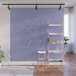 Love Where You Poo - Periwinkle Wall Mural