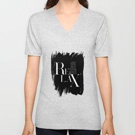 Relax Black And White Lettering Design Unisex V-Neck