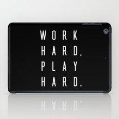 Work Hard Play Hard Black iPad Case