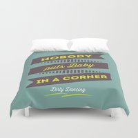 dirty dancing Duvet Covers featuring Dirty dancing by 16floor
