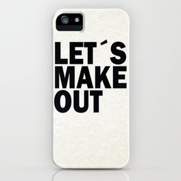 Let´s make out iPhone Case
