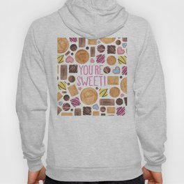 You're Sweet! Hoody