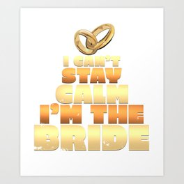 Bride To Be Bachelorette & Hen Party Art Print