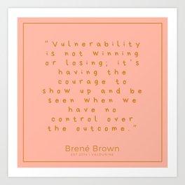 8   | Brené Brown Quotes | 190711 Art Print