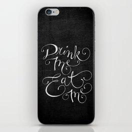 Drink Me Eat Me Typography on Chalkboard iPhone Skin