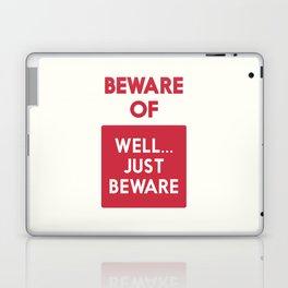 Beware of well just beware, safety hazard, gift ideas, dog, man cave, warning signal, vintage sign Laptop & iPad Skin