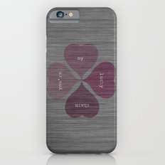YOU'RE MY LUCKY CHARM  Slim Case iPhone 6s