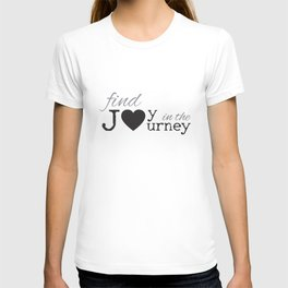 Joy In The Journey T-shirt