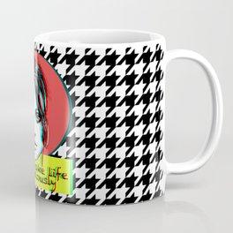 Do not take life too seriously Coffee Mug