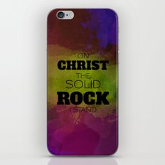 On Christ The Solid Rock I Stand iPhone & iPod Skin