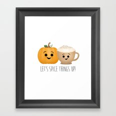 Let's Spice Things Up! Framed Art Print