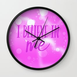 I believe in me  Wall Clock