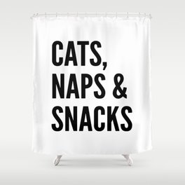 Cats, Naps & Snacks Shower Curtain