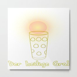 The holy grail Palatinate dialect spritzer glass 0,5 Dubbe Metal Print