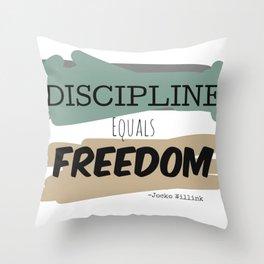 Discipline Equals Freedom, Jocko Willink Throw Pillow